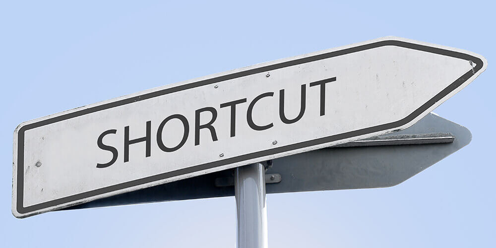 Shortcut Sign represent that shortcuts are taken when you are in rush