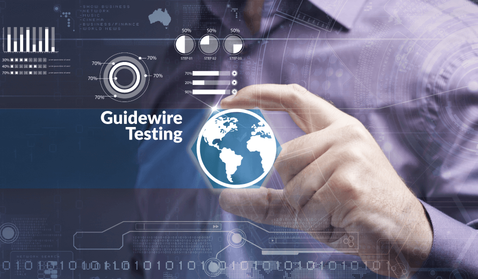 Guidewire Users – Reduce your Testing Costs by 40% and increase your test coverage by 300%