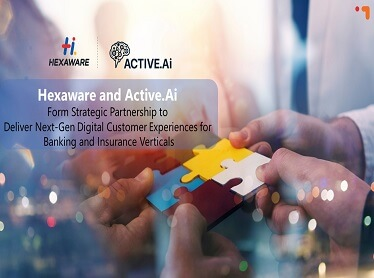 Hexaware Technologies & Active.Ai Partner to Deliver Next-Gen Digital Customer Experiences for Banking and Insurance Verticals