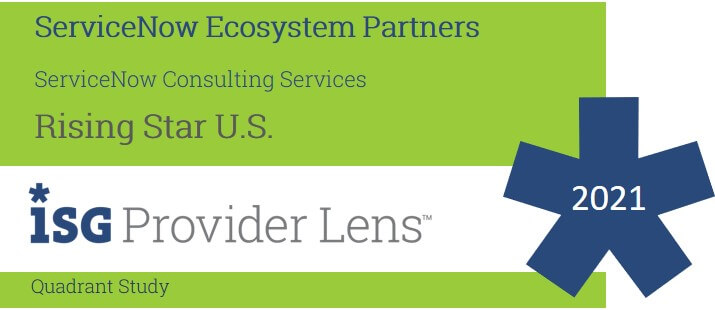 Hexaware Named a Rising Star in ServiceNow Consulting Services in the ISG Provider Lens™ ServiceNow Ecosystem Partners US 2021 Quadrant Report.