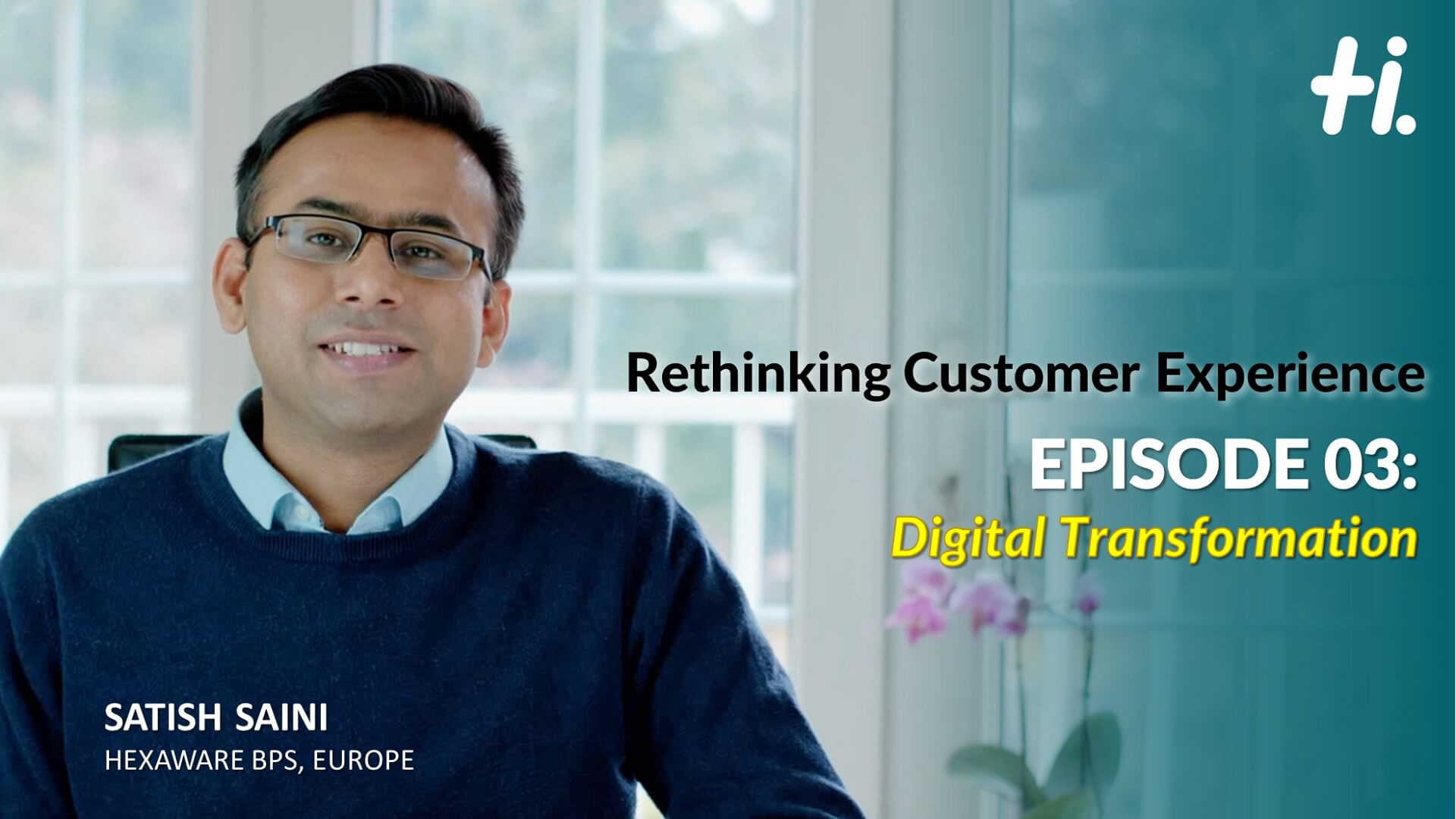 Rethinking Customer Experience – Episode 03: Digital Transformation