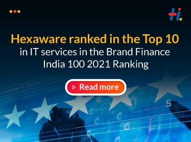 Hexaware ranked in the Top 10 in IT services in the Brand Finance India 100 2021 Ranking