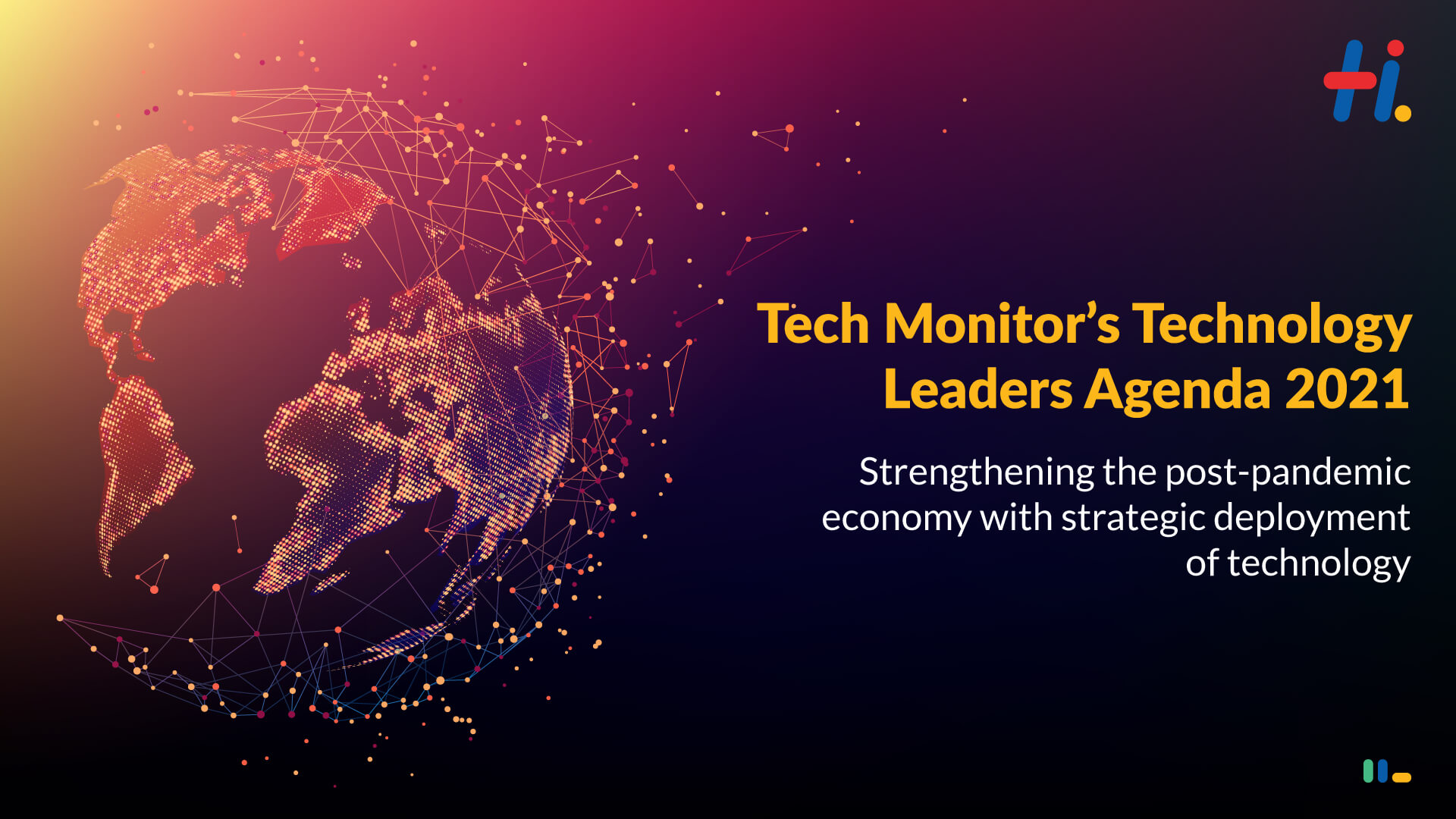 Tech Monitor's Technology Leaders Agenda 2021 on the Technology Priorities in the Post-pandemic World